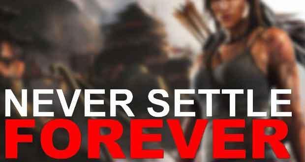 bundle Never Settle Forever