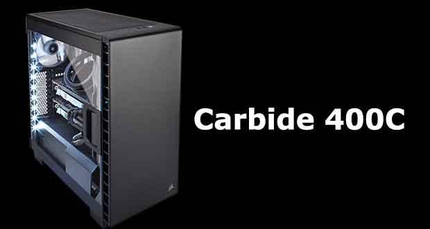 Boitier Corsair Carbide 400C