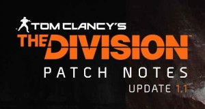 Tom Clancy's The Division, patch 1.1