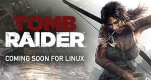 Tomb Rader arrive sous l'environnement Linux