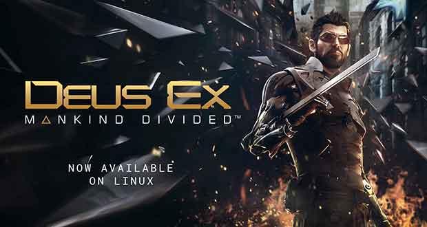 Deus Ex: Mankind Divided est disponible sous Linux