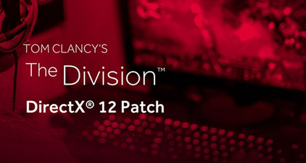 Tom Clancy's The Division sous DirectX 12