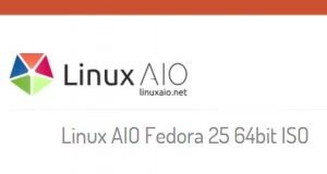 Linux AIO Fedora 25