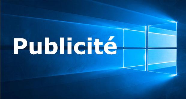 Windows 10 - Publicité dans le système d'exploitation de Microsoft