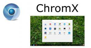 Système d'exploitation ChromX