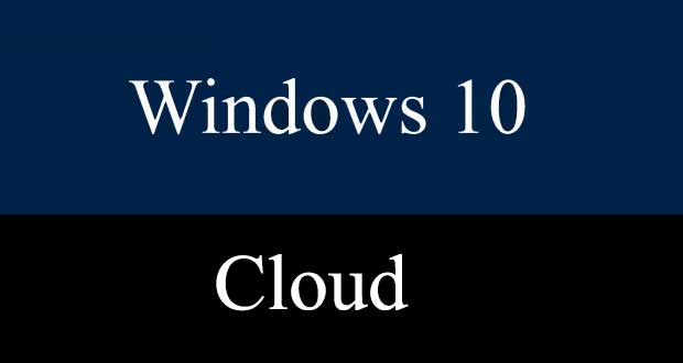 Système d'exploitation Windows 10 Cloud