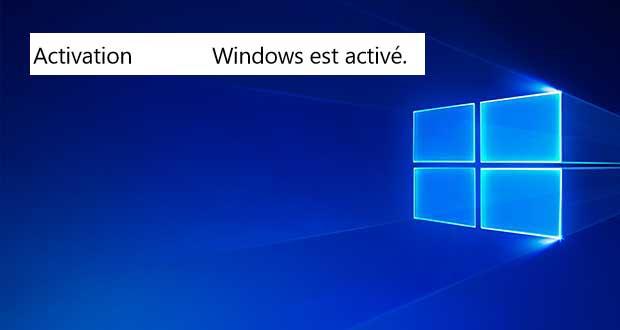 Windows 10 - Comment savoir si son activation a fonctionné ?