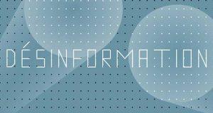 Combattre la désinformation et les Fake News