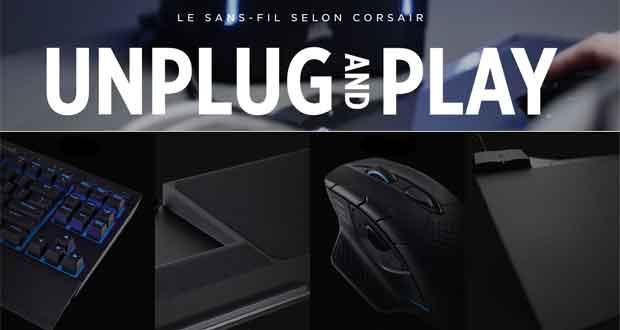 Gaming sans fil, Corsair dévoile une gamme complète de périphériques Wireless