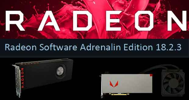 Radeon Software Adrenalin Edition 18.2.3