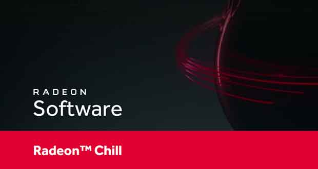 Radeon Software - la fonction Radeon Chill