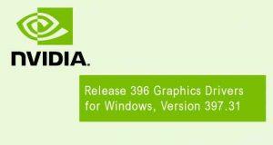 Pilotes graphiques GeForce 397.31 WHQL de Nvidia