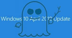 Windows 10 April 2018 Update, correctifs contre le faille Spectre Variant 2