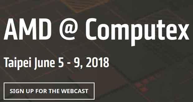 Computex 2018 - Conférence de presse d'AMD