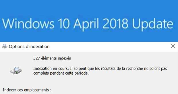 Windows 10 April 2018 Update - Options d'Indexation