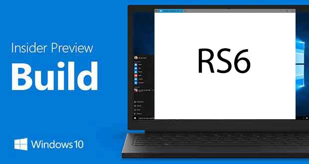 Windows 10 Redstone 6 - Insider Preview Build
