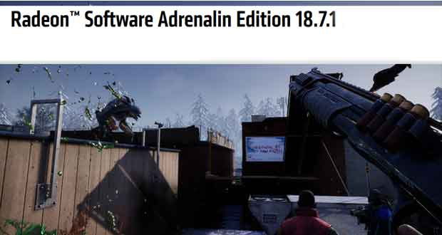 Les Radeon Software Adrenalin Edition 18.7.1