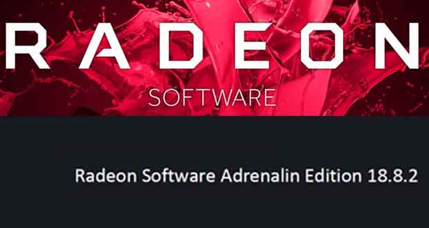 Les Radeon Software Adrenalin Edition 18.8.2