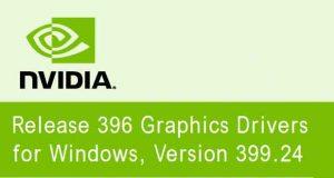 Drivers graphiques GeForce 399.24 WHQL de Nvidia