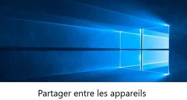 Expériences partagées - Windows 10