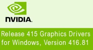 Drivers graphiques GeForce 416.81 WHQL de Nvidia