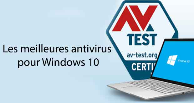 AV-Test, les meilleures solutions antivirus Windows 10