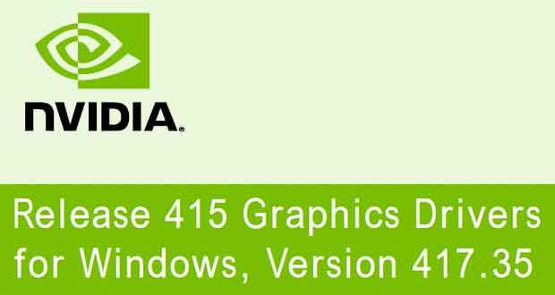 Pilotes graphiques GeForce 417.35 de Nvidia