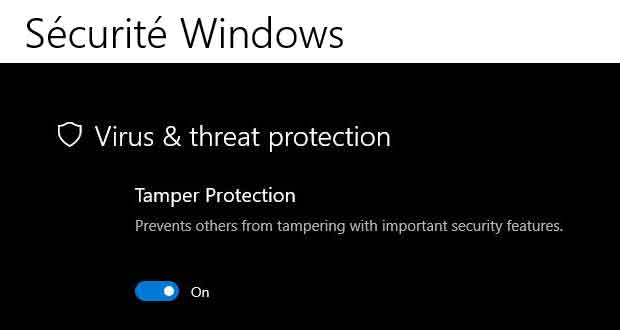 Windows 10 et la protection « Tamper Protection""