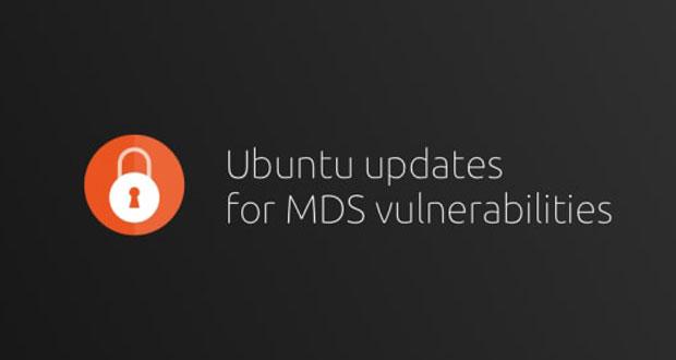 Ubuntu, Canonical publie des mises à jour pour atténuer les vulnérabilités MDS