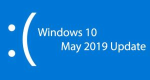 Windows 10 May 2019 Update, des problèmes connus