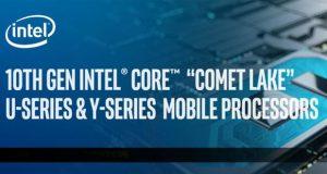 Processeur mobile Intel Core de 10ème génération alias « Comet Lake »