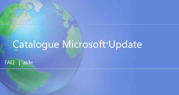 Les mises à jour cumulatives Windows 10 et Microsoft Update Catalog