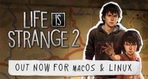 Live is Strange 2 sous Linux et macOS