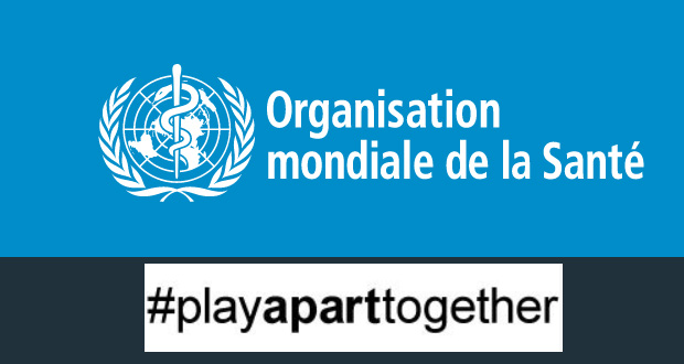 "L'OMS soutient l'initiative ""Play Apart Together"""