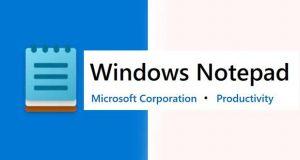 Windows 10 et le bloc-notes.