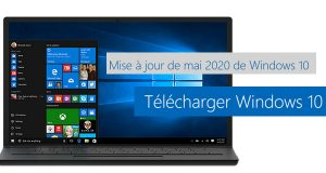 Windows 10 May 2020 Update alias la Mise à jour de mai 2020 de Windows 10