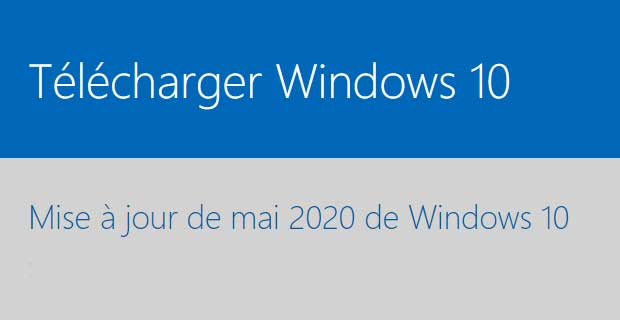 Windows 10 May 2020 Update (Mise à jour de mai 2020 de Windows 10)