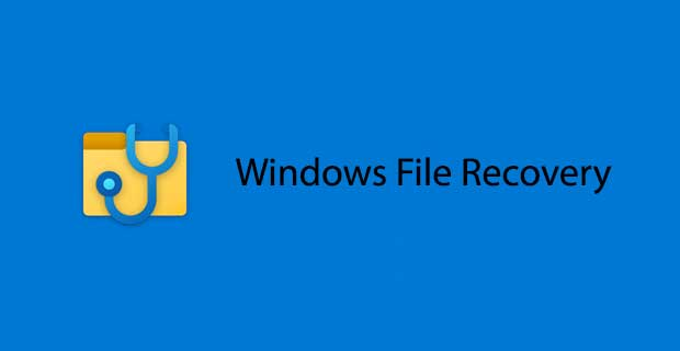 Windows File Recovery (Windows 10)