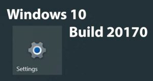 Windows 10 Insider Preview Build 20170